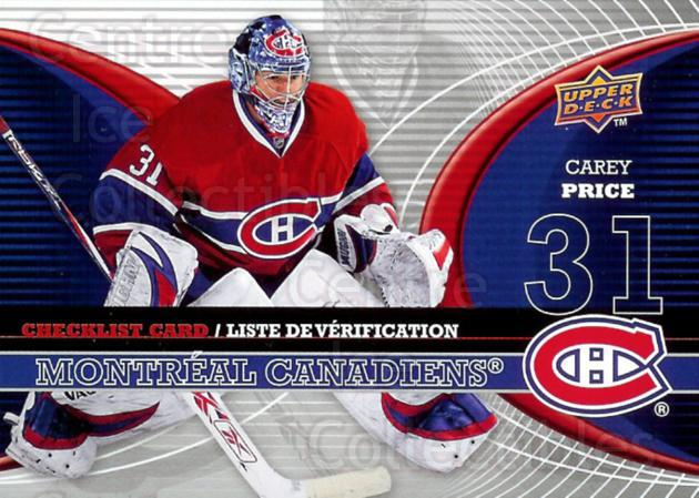 2008-09 McDonald's Upper Deck Goalie Checklist #3 Carey Price<br/>2 In Stock - $1.00 each - <a href=https://centericecollectibles.foxycart.com/cart?name=2008-09%20McDonald's%20Upper%20Deck%20Goalie%20Checklist%20%233%20Carey%20Price...&price=$1.00&code=136886 class=foxycart> Buy it now! </a>