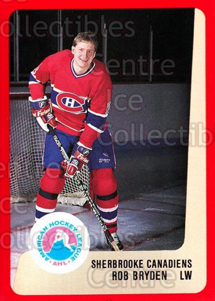 1988-89 ProCards AHL #285 Rob Bryden<br/>13 In Stock - $2.00 each - <a href=https://centericecollectibles.foxycart.com/cart?name=1988-89%20ProCards%20AHL%20%23285%20Rob%20Bryden...&price=$2.00&code=139534 class=foxycart> Buy it now! </a>