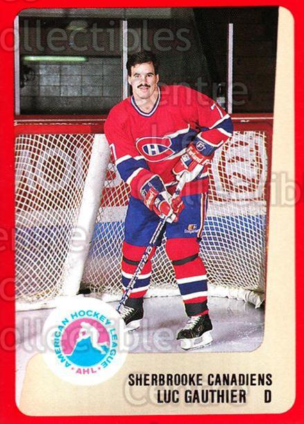 1988-89 ProCards AHL #297 Luc Gauthier<br/>10 In Stock - $2.00 each - <a href=https://centericecollectibles.foxycart.com/cart?name=1988-89%20ProCards%20AHL%20%23297%20Luc%20Gauthier...&price=$2.00&code=139547 class=foxycart> Buy it now! </a>
