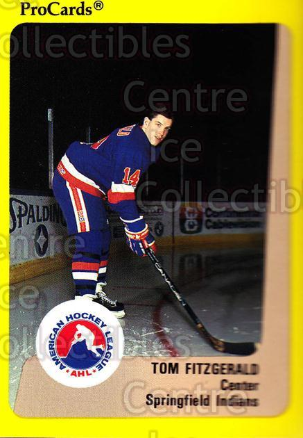 1989-90 ProCards AHL #239 Tom Fitzgerald<br/>12 In Stock - $2.00 each - <a href=https://centericecollectibles.foxycart.com/cart?name=1989-90%20ProCards%20AHL%20%23239%20Tom%20Fitzgerald...&quantity_max=12&price=$2.00&code=140153 class=foxycart> Buy it now! </a>