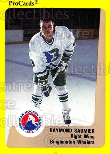 1989-90 ProCards AHL #284 Raymond Saumier<br/>12 In Stock - $2.00 each - <a href=https://centericecollectibles.foxycart.com/cart?name=1989-90%20ProCards%20AHL%20%23284%20Raymond%20Saumier...&quantity_max=12&price=$2.00&code=140202 class=foxycart> Buy it now! </a>
