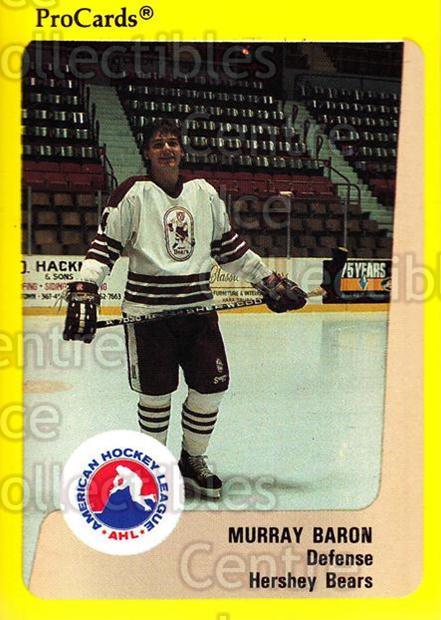 1989-90 ProCards AHL #334 Murray Baron<br/>12 In Stock - $2.00 each - <a href=https://centericecollectibles.foxycart.com/cart?name=1989-90%20ProCards%20AHL%20%23334%20Murray%20Baron...&quantity_max=12&price=$2.00&code=140257 class=foxycart> Buy it now! </a>