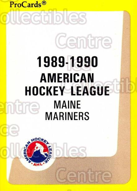 1989-90 ProCards AHL #53 Maine Mariners, Checklist<br/>12 In Stock - $2.00 each - <a href=https://centericecollectibles.foxycart.com/cart?name=1989-90%20ProCards%20AHL%20%2353%20Maine%20Mariners,...&quantity_max=12&price=$2.00&code=140303 class=foxycart> Buy it now! </a>