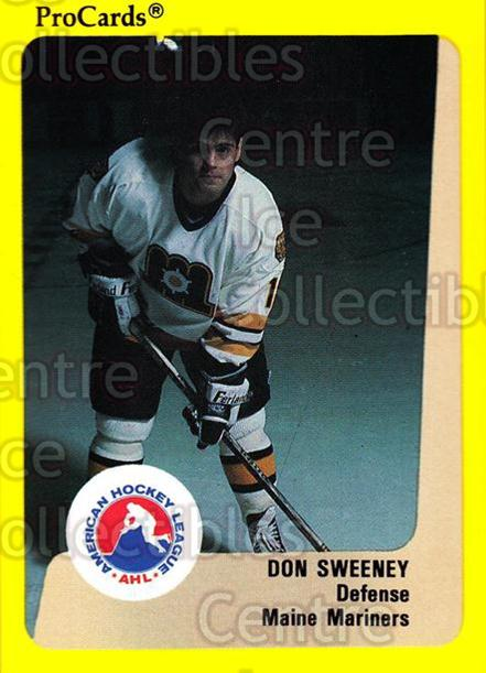 1989-90 ProCards AHL #58 Don Sweeney<br/>5 In Stock - $2.00 each - <a href=https://centericecollectibles.foxycart.com/cart?name=1989-90%20ProCards%20AHL%20%2358%20Don%20Sweeney...&price=$2.00&code=140308 class=foxycart> Buy it now! </a>