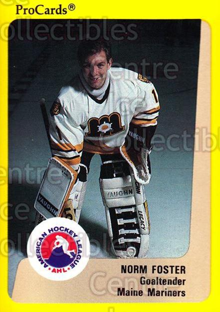 1989-90 ProCards AHL #60 Norm Foster<br/>12 In Stock - $2.00 each - <a href=https://centericecollectibles.foxycart.com/cart?name=1989-90%20ProCards%20AHL%20%2360%20Norm%20Foster...&quantity_max=12&price=$2.00&code=140311 class=foxycart> Buy it now! </a>