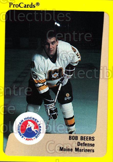 1989-90 ProCards AHL #68 Bob Beers<br/>11 In Stock - $2.00 each - <a href=https://centericecollectibles.foxycart.com/cart?name=1989-90%20ProCards%20AHL%20%2368%20Bob%20Beers...&price=$2.00&code=140318 class=foxycart> Buy it now! </a>