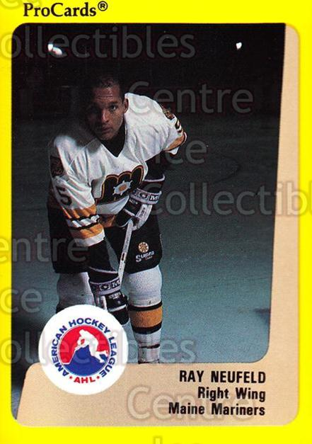 1989-90 ProCards AHL #69 Ray Neufeld<br/>11 In Stock - $2.00 each - <a href=https://centericecollectibles.foxycart.com/cart?name=1989-90%20ProCards%20AHL%20%2369%20Ray%20Neufeld...&quantity_max=11&price=$2.00&code=140319 class=foxycart> Buy it now! </a>