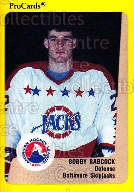 1989-90 ProCards AHL #84 Bobby Babcock<br/>10 In Stock - $2.00 each - <a href=https://centericecollectibles.foxycart.com/cart?name=1989-90%20ProCards%20AHL%20%2384%20Bobby%20Babcock...&quantity_max=10&price=$2.00&code=140336 class=foxycart> Buy it now! </a>