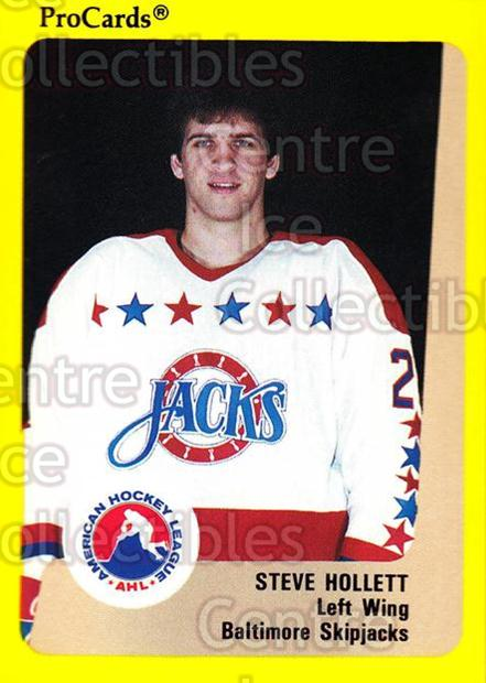 1989-90 ProCards AHL #97 Steve Hollett<br/>9 In Stock - $2.00 each - <a href=https://centericecollectibles.foxycart.com/cart?name=1989-90%20ProCards%20AHL%20%2397%20Steve%20Hollett...&quantity_max=9&price=$2.00&code=140349 class=foxycart> Buy it now! </a>
