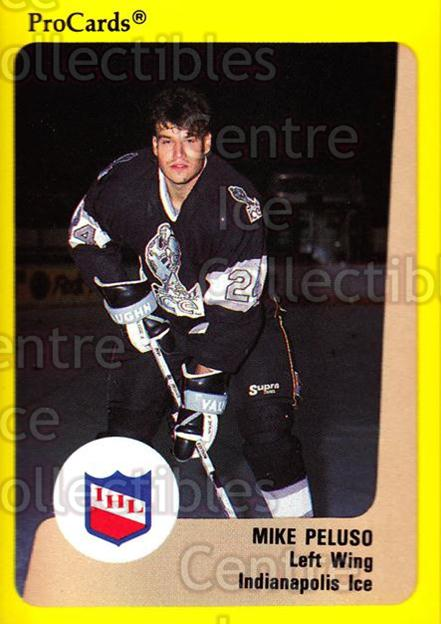 1989-90 ProCards IHL #57 Mike Peluso<br/>8 In Stock - $2.00 each - <a href=https://centericecollectibles.foxycart.com/cart?name=1989-90%20ProCards%20IHL%20%2357%20Mike%20Peluso...&quantity_max=8&price=$2.00&code=140356 class=foxycart> Buy it now! </a>