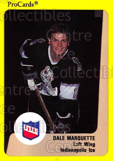 1989-90 ProCards IHL #64 Dale Marquette<br/>11 In Stock - $2.00 each - <a href=https://centericecollectibles.foxycart.com/cart?name=1989-90%20ProCards%20IHL%20%2364%20Dale%20Marquette...&quantity_max=11&price=$2.00&code=140364 class=foxycart> Buy it now! </a>