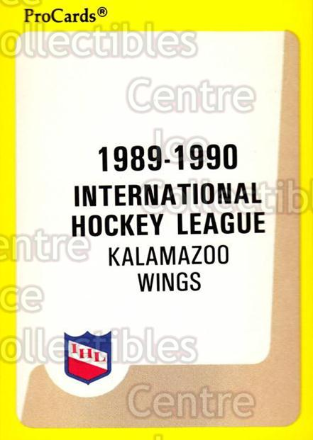 1989-90 ProCards IHL #74 Kalamazoo Red Wings, Checklist<br/>9 In Stock - $2.00 each - <a href=https://centericecollectibles.foxycart.com/cart?name=1989-90%20ProCards%20IHL%20%2374%20Kalamazoo%20Red%20W...&quantity_max=9&price=$2.00&code=140375 class=foxycart> Buy it now! </a>