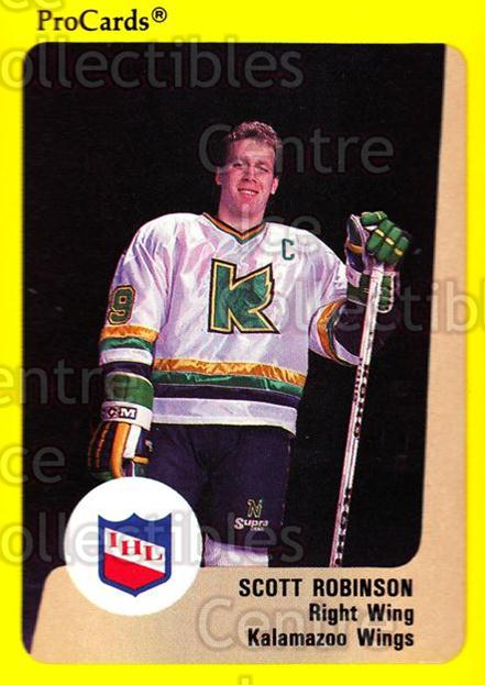 1989-90 ProCards IHL #78 Scott Robinson<br/>8 In Stock - $2.00 each - <a href=https://centericecollectibles.foxycart.com/cart?name=1989-90%20ProCards%20IHL%20%2378%20Scott%20Robinson...&quantity_max=8&price=$2.00&code=140379 class=foxycart> Buy it now! </a>