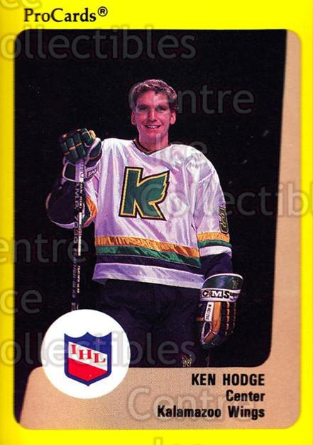 1989-90 ProCards IHL #89 Ken Hodge Jr.<br/>8 In Stock - $2.00 each - <a href=https://centericecollectibles.foxycart.com/cart?name=1989-90%20ProCards%20IHL%20%2389%20Ken%20Hodge%20Jr....&quantity_max=8&price=$2.00&code=140390 class=foxycart> Buy it now! </a>
