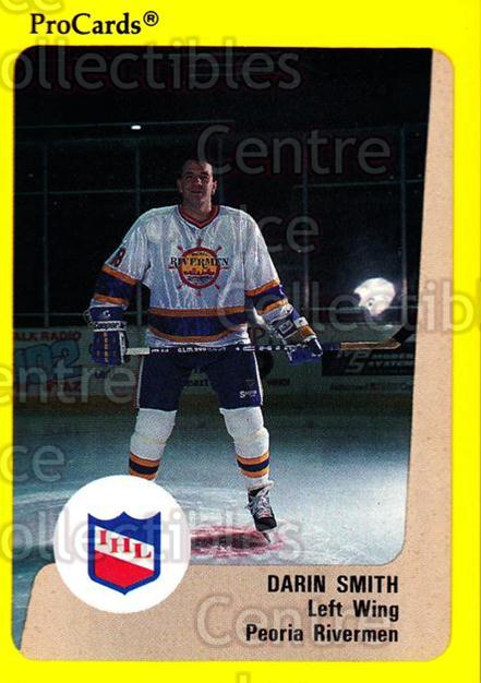 1989-90 ProCards IHL #9 Darin Smith<br/>7 In Stock - $2.00 each - <a href=https://centericecollectibles.foxycart.com/cart?name=1989-90%20ProCards%20IHL%20%239%20Darin%20Smith...&quantity_max=7&price=$2.00&code=140391 class=foxycart> Buy it now! </a>