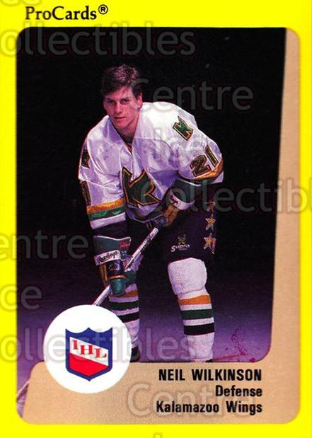 1989-90 ProCards IHL #91 Neil Wilkinson<br/>8 In Stock - $2.00 each - <a href=https://centericecollectibles.foxycart.com/cart?name=1989-90%20ProCards%20IHL%20%2391%20Neil%20Wilkinson...&quantity_max=8&price=$2.00&code=140393 class=foxycart> Buy it now! </a>