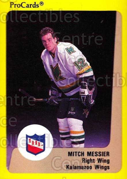 1989-90 ProCards IHL #98 Mitch Messier<br/>4 In Stock - $2.00 each - <a href=https://centericecollectibles.foxycart.com/cart?name=1989-90%20ProCards%20IHL%20%2398%20Mitch%20Messier...&quantity_max=4&price=$2.00&code=140399 class=foxycart> Buy it now! </a>