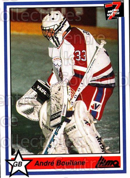 1990-91 7th Inning Sketch QMJHL #264 Andre Bouliane<br/>9 In Stock - $1.00 each - <a href=https://centericecollectibles.foxycart.com/cart?name=1990-91%207th%20Inning%20Sketch%20QMJHL%20%23264%20Andre%20Bouliane...&quantity_max=9&price=$1.00&code=140714 class=foxycart> Buy it now! </a>