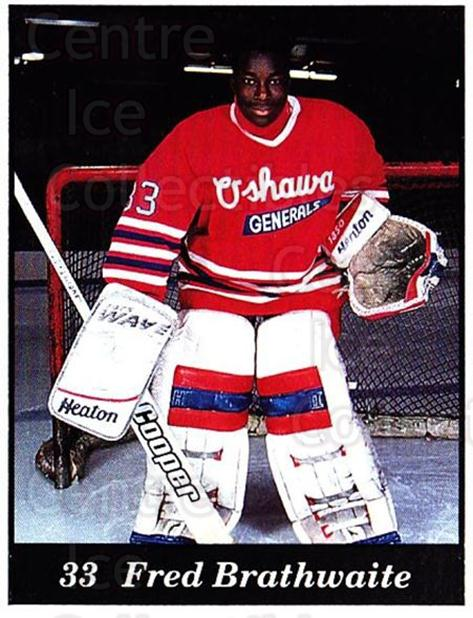 1991-92 Oshawa Generals B #23 Fred Brathwaite<br/>1 In Stock - $3.00 each - <a href=https://centericecollectibles.foxycart.com/cart?name=1991-92%20Oshawa%20Generals%20B%20%2323%20Fred%20Brathwaite...&quantity_max=1&price=$3.00&code=14360 class=foxycart> Buy it now! </a>