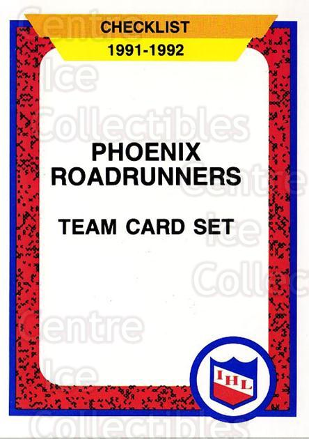 1991-92 ProCards AHL IHL #407 Phoenix Road Runners, Checklist<br/>5 In Stock - $2.00 each - <a href=https://centericecollectibles.foxycart.com/cart?name=1991-92%20ProCards%20AHL%20IHL%20%23407%20Phoenix%20Road%20Ru...&quantity_max=5&price=$2.00&code=144322 class=foxycart> Buy it now! </a>