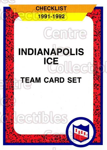 1991-92 ProCards AHL IHL #504 Indianapolis Ice, Checklist<br/>6 In Stock - $2.00 each - <a href=https://centericecollectibles.foxycart.com/cart?name=1991-92%20ProCards%20AHL%20IHL%20%23504%20Indianapolis%20Ic...&quantity_max=6&price=$2.00&code=144404 class=foxycart> Buy it now! </a>