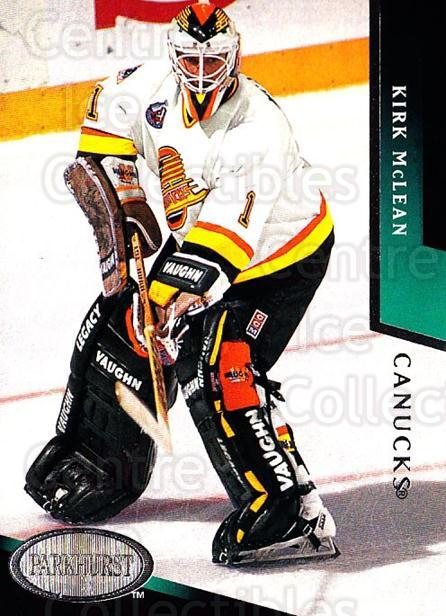1993-94 Parkhurst #213 Kirk McLean<br/>3 In Stock - $1.00 each - <a href=https://centericecollectibles.foxycart.com/cart?name=1993-94%20Parkhurst%20%23213%20Kirk%20McLean...&quantity_max=3&price=$1.00&code=146680 class=foxycart> Buy it now! </a>