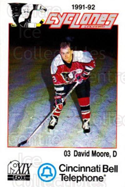 1991-92 Cincinnati Cyclones #16 David Moore<br/>3 In Stock - $3.00 each - <a href=https://centericecollectibles.foxycart.com/cart?name=1991-92%20Cincinnati%20Cyclones%20%2316%20David%20Moore...&quantity_max=3&price=$3.00&code=14677 class=foxycart> Buy it now! </a>