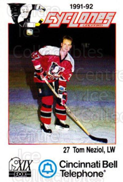 1991-92 Cincinnati Cyclones #17 Tom Neziol<br/>5 In Stock - $3.00 each - <a href=https://centericecollectibles.foxycart.com/cart?name=1991-92%20Cincinnati%20Cyclones%20%2317%20Tom%20Neziol...&quantity_max=5&price=$3.00&code=14678 class=foxycart> Buy it now! </a>