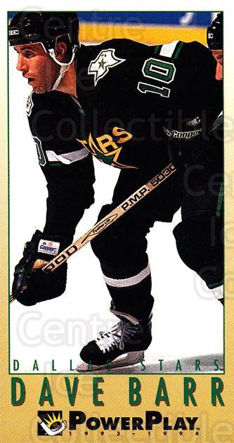 1993-94 PowerPlay #320 Dave Barr<br/>1 In Stock - $1.00 each - <a href=https://centericecollectibles.foxycart.com/cart?name=1993-94%20PowerPlay%20%23320%20Dave%20Barr...&quantity_max=1&price=$1.00&code=148087 class=foxycart> Buy it now! </a>