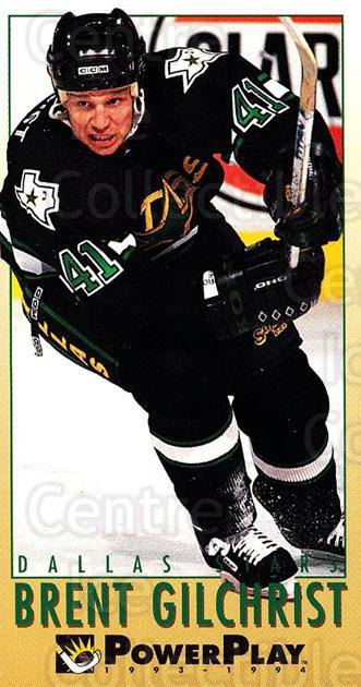 1993-94 PowerPlay #324 Brent Gilchrist<br/>8 In Stock - $1.00 each - <a href=https://centericecollectibles.foxycart.com/cart?name=1993-94%20PowerPlay%20%23324%20Brent%20Gilchrist...&quantity_max=8&price=$1.00&code=148091 class=foxycart> Buy it now! </a>