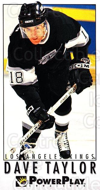 1993-94 PowerPlay #364 Dave Taylor<br/>7 In Stock - $1.00 each - <a href=https://centericecollectibles.foxycart.com/cart?name=1993-94%20PowerPlay%20%23364%20Dave%20Taylor...&quantity_max=7&price=$1.00&code=148131 class=foxycart> Buy it now! </a>
