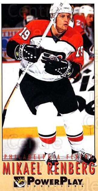 1993-94 PowerPlay #408 Mikael Renberg<br/>6 In Stock - $1.00 each - <a href=https://centericecollectibles.foxycart.com/cart?name=1993-94%20PowerPlay%20%23408%20Mikael%20Renberg...&quantity_max=6&price=$1.00&code=148179 class=foxycart> Buy it now! </a>