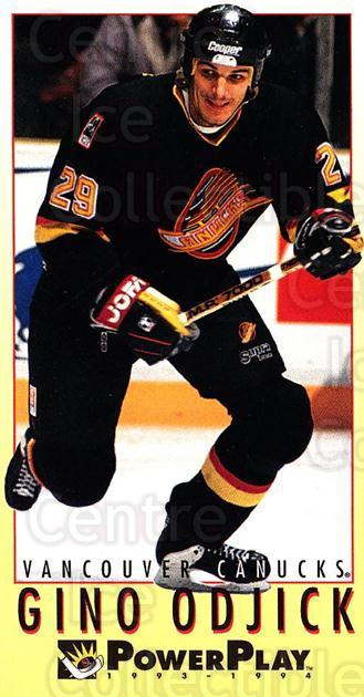 1993-94 PowerPlay #461 Gino OdJick<br/>7 In Stock - $1.00 each - <a href=https://centericecollectibles.foxycart.com/cart?name=1993-94%20PowerPlay%20%23461%20Gino%20OdJick...&quantity_max=7&price=$1.00&code=148232 class=foxycart> Buy it now! </a>