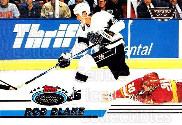 1993-94 Stadium Club Members Only #246 Rob Blake<br/>11 In Stock - $2.00 each - <a href=https://centericecollectibles.foxycart.com/cart?name=1993-94%20Stadium%20Club%20Members%20Only%20%23246%20Rob%20Blake...&quantity_max=11&price=$2.00&code=148348 class=foxycart> Buy it now! </a>