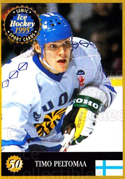 1995 Finnish Semic World Championships #50 Timo Peltomaa<br/>6 In Stock - $2.00 each - <a href=https://centericecollectibles.foxycart.com/cart?name=1995%20Finnish%20Semic%20World%20Championships%20%2350%20Timo%20Peltomaa...&quantity_max=6&price=$2.00&code=152918 class=foxycart> Buy it now! </a>