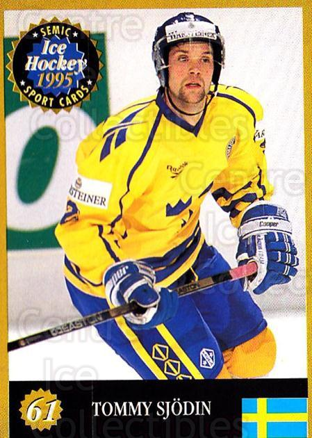 1995 Finnish Semic World Championships #61 Tommy Sjodin<br/>8 In Stock - $2.00 each - <a href=https://centericecollectibles.foxycart.com/cart?name=1995%20Finnish%20Semic%20World%20Championships%20%2361%20Tommy%20Sjodin...&quantity_max=8&price=$2.00&code=152929 class=foxycart> Buy it now! </a>