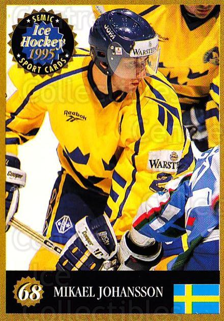 1995 Finnish Semic World Championships #68 Mikael Johansson<br/>8 In Stock - $2.00 each - <a href=https://centericecollectibles.foxycart.com/cart?name=1995%20Finnish%20Semic%20World%20Championships%20%2368%20Mikael%20Johansso...&quantity_max=8&price=$2.00&code=152934 class=foxycart> Buy it now! </a>