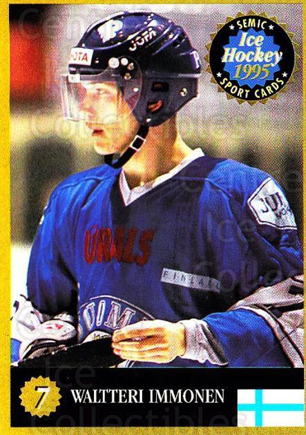 1995 Finnish Semic World Championships #7 Waltteri Immonen<br/>1 In Stock - $3.00 each - <a href=https://centericecollectibles.foxycart.com/cart?name=1995%20Finnish%20Semic%20World%20Championships%20%237%20Waltteri%20Immone...&quantity_max=1&price=$3.00&code=152936 class=foxycart> Buy it now! </a>