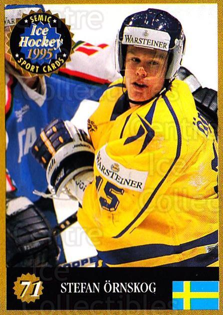 1995 Finnish Semic World Championships #71 Stefan Ornskog<br/>8 In Stock - $2.00 each - <a href=https://centericecollectibles.foxycart.com/cart?name=1995%20Finnish%20Semic%20World%20Championships%20%2371%20Stefan%20Ornskog...&quantity_max=8&price=$2.00&code=152938 class=foxycart> Buy it now! </a>