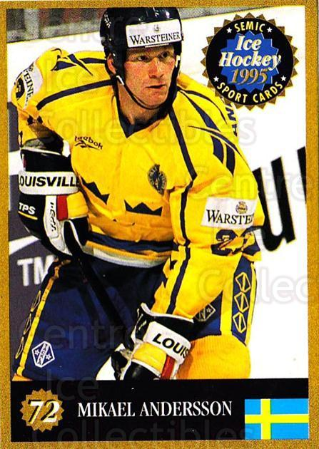 1995 Finnish Semic World Championships #72 Mikael Andersson<br/>10 In Stock - $2.00 each - <a href=https://centericecollectibles.foxycart.com/cart?name=1995%20Finnish%20Semic%20World%20Championships%20%2372%20Mikael%20Andersso...&quantity_max=10&price=$2.00&code=152939 class=foxycart> Buy it now! </a>