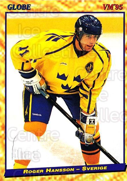 1995 Swedish Globe World Championships #32 Roger Hansson<br/>11 In Stock - $2.00 each - <a href=https://centericecollectibles.foxycart.com/cart?name=1995%20Swedish%20Globe%20World%20Championships%20%2332%20Roger%20Hansson...&price=$2.00&code=152967 class=foxycart> Buy it now! </a>