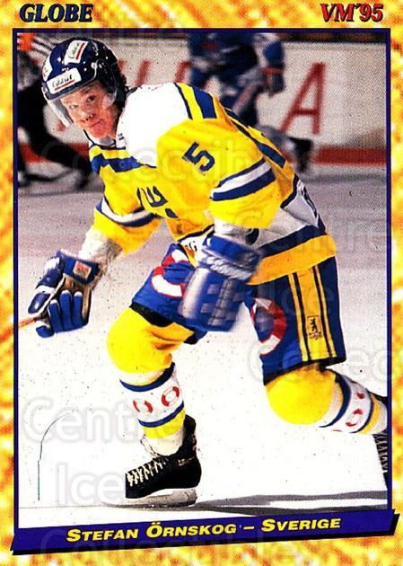 1995 Swedish Globe World Championships #39 Stefan Ornskog<br/>12 In Stock - $2.00 each - <a href=https://centericecollectibles.foxycart.com/cart?name=1995%20Swedish%20Globe%20World%20Championships%20%2339%20Stefan%20Ornskog...&price=$2.00&code=152974 class=foxycart> Buy it now! </a>