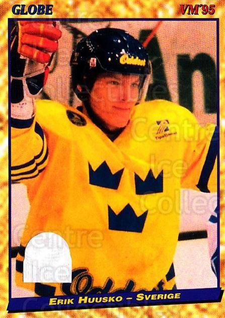 1995 Swedish Globe World Championships #45 Erik Huusko<br/>11 In Stock - $2.00 each - <a href=https://centericecollectibles.foxycart.com/cart?name=1995%20Swedish%20Globe%20World%20Championships%20%2345%20Erik%20Huusko...&quantity_max=11&price=$2.00&code=152981 class=foxycart> Buy it now! </a>