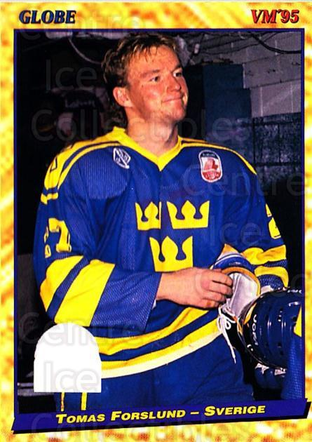 1995 Swedish Globe World Championships #46 Tomas Forslund<br/>12 In Stock - $2.00 each - <a href=https://centericecollectibles.foxycart.com/cart?name=1995%20Swedish%20Globe%20World%20Championships%20%2346%20Tomas%20Forslund...&price=$2.00&code=152982 class=foxycart> Buy it now! </a>