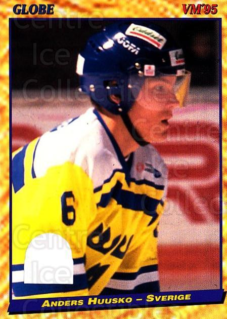 1995 Swedish Globe World Championships #49 Anders Huusko<br/>12 In Stock - $2.00 each - <a href=https://centericecollectibles.foxycart.com/cart?name=1995%20Swedish%20Globe%20World%20Championships%20%2349%20Anders%20Huusko...&price=$2.00&code=152985 class=foxycart> Buy it now! </a>