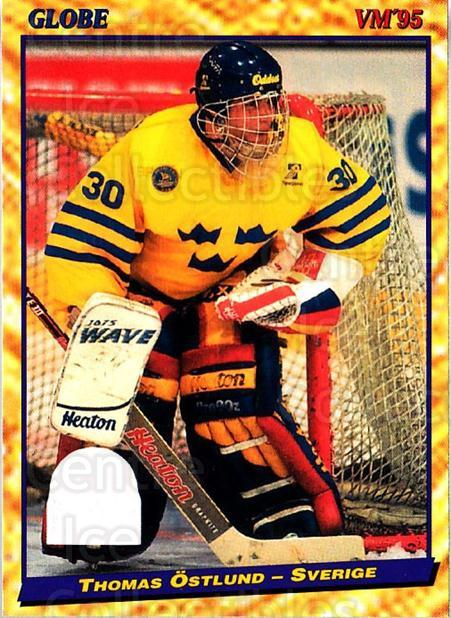 1995 Swedish Globe World Championships #5 Thomas Ostlund<br/>9 In Stock - $2.00 each - <a href=https://centericecollectibles.foxycart.com/cart?name=1995%20Swedish%20Globe%20World%20Championships%20%235%20Thomas%20Ostlund...&price=$2.00&code=152986 class=foxycart> Buy it now! </a>
