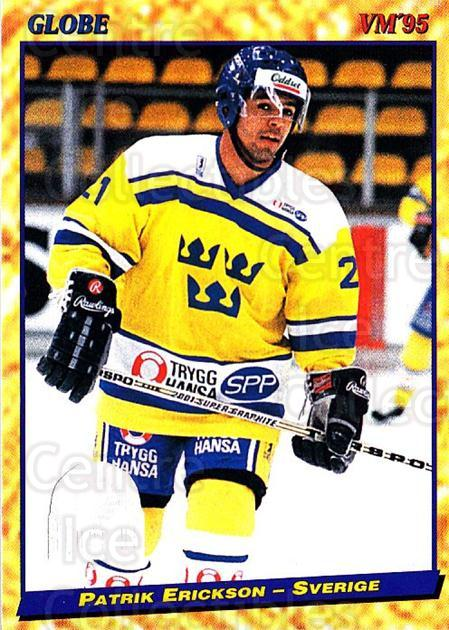 1995 Swedish Globe World Championships #54 Patrik Erickson<br/>12 In Stock - $2.00 each - <a href=https://centericecollectibles.foxycart.com/cart?name=1995%20Swedish%20Globe%20World%20Championships%20%2354%20Patrik%20Erickson...&price=$2.00&code=152991 class=foxycart> Buy it now! </a>