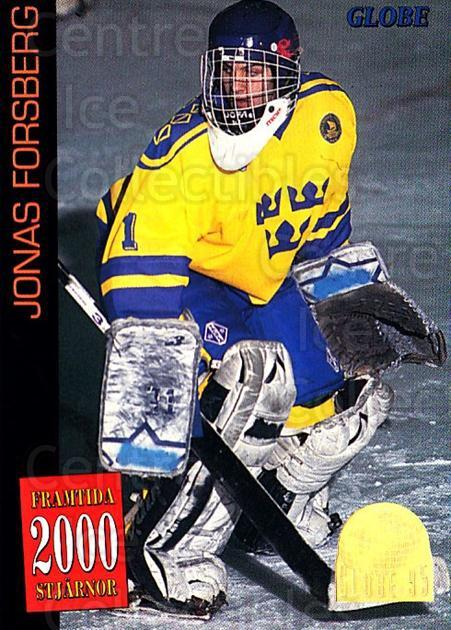 1995 Swedish Globe World Championships #55 Jonas Forsberg<br/>6 In Stock - $2.00 each - <a href=https://centericecollectibles.foxycart.com/cart?name=1995%20Swedish%20Globe%20World%20Championships%20%2355%20Jonas%20Forsberg...&quantity_max=6&price=$2.00&code=152992 class=foxycart> Buy it now! </a>
