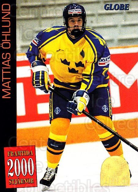 1995 Swedish Globe World Championships #57 Mattias Ohlund<br/>11 In Stock - $2.00 each - <a href=https://centericecollectibles.foxycart.com/cart?name=1995%20Swedish%20Globe%20World%20Championships%20%2357%20Mattias%20Ohlund...&price=$2.00&code=152994 class=foxycart> Buy it now! </a>