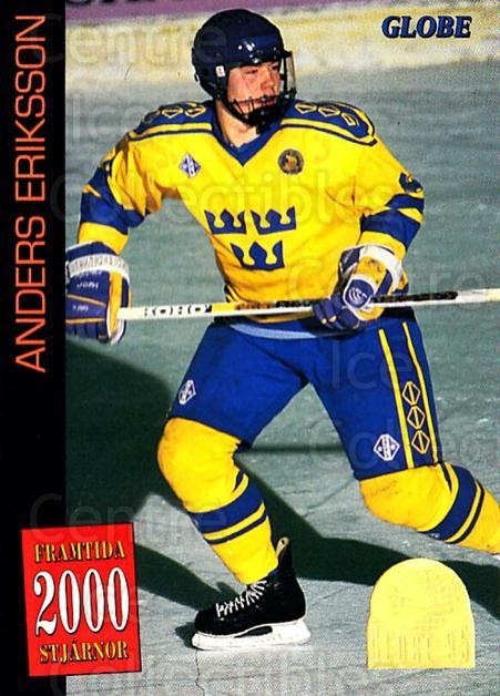 1995 Swedish Globe World Championships #58 Anders Eriksson<br/>12 In Stock - $2.00 each - <a href=https://centericecollectibles.foxycart.com/cart?name=1995%20Swedish%20Globe%20World%20Championships%20%2358%20Anders%20Eriksson...&price=$2.00&code=152995 class=foxycart> Buy it now! </a>